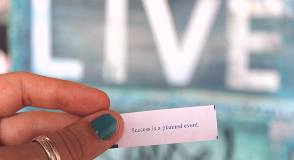 Success is a planned event