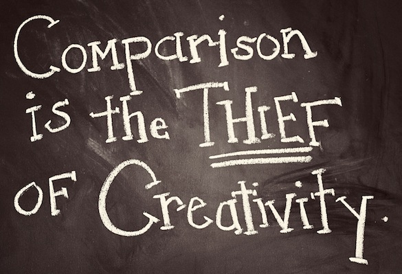 Comparison kills creativity